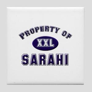 Property of sarahi Tile Coaster
