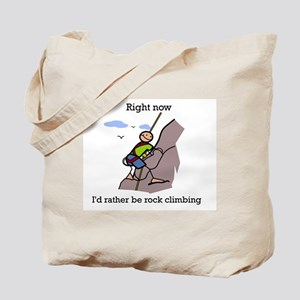Right now i'd rather be rock  Tote Bag