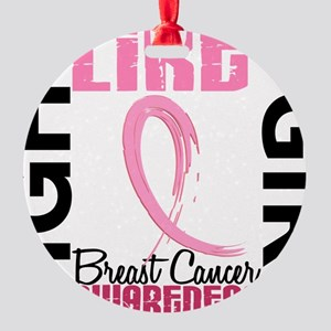 - Breast Cancer Fight Like a Girl Round Ornament