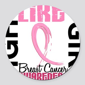 - Breast Cancer Fight Like a Girl Round Car Magnet
