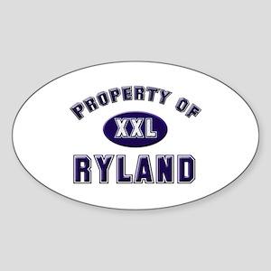 Property of ryland Oval Sticker