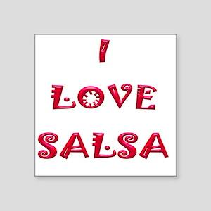 "2-I LOVE SALSA JK  006 Square Sticker 3"" x 3"""