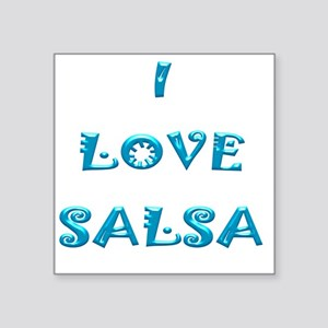 "I LOVE SALSA JK  007 Square Sticker 3"" x 3"""