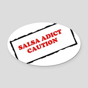 SALSA ADICT CAUTION Oval Car Magnet
