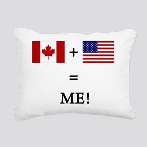 Canada and USA makes ME! Rectangular Canvas Pillow