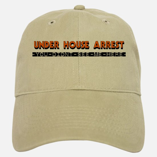 Under House Arrest Baseball Baseball Cap