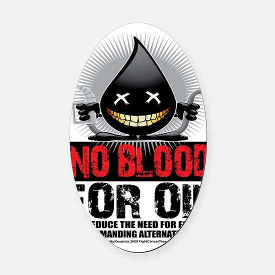No-Blood-For-Oil Oval Car Magnet