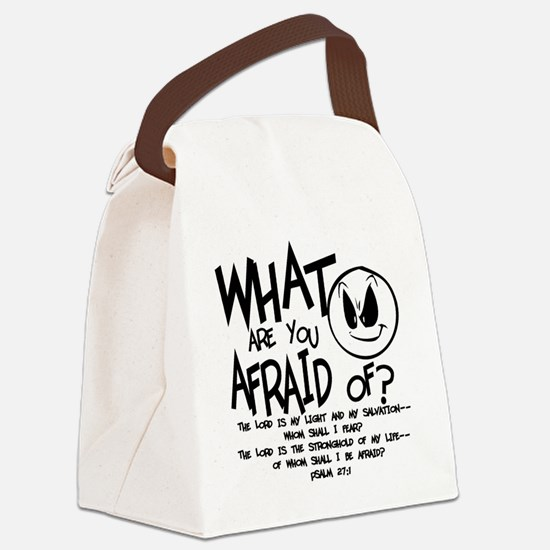 afraid2 Canvas Lunch Bag