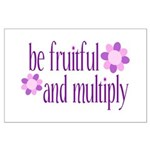 be fruitful and multiply Large Poster