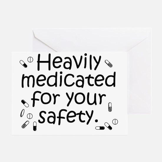 heavily_medicated1 Greeting Card