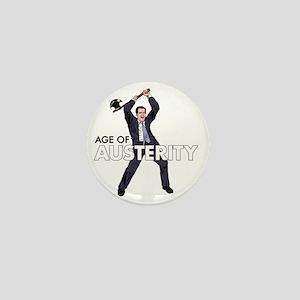 age of austerity Mini Button