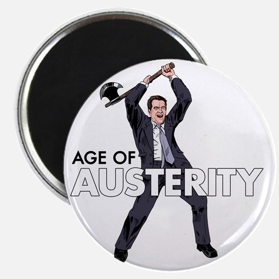 age of austerity Magnet