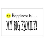 Happiness is MY BIG FAMILY Large Poster