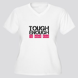 Tough Enough To Wear Pink Plus Size T-Shirt