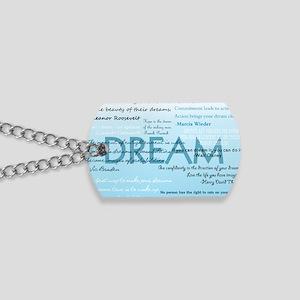 DreamsPostCard Dog Tags