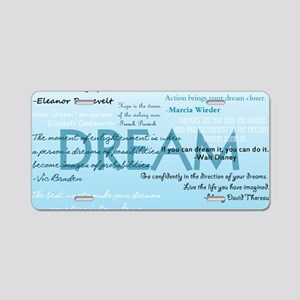DreamsPostCard Aluminum License Plate