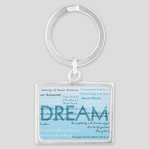 DreamsPostCard Landscape Keychain