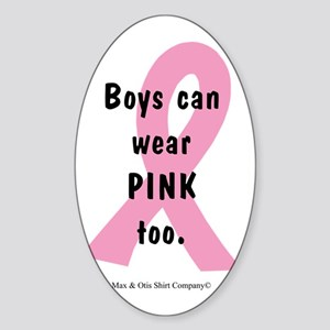 boys-can-wear-pink-too Sticker (Oval)