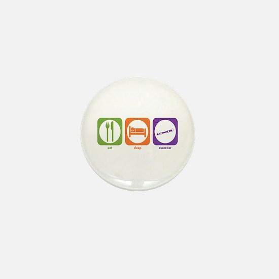 Eat Sleep Recorder Mini Button