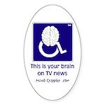 Brain on TV News Oval Sticker