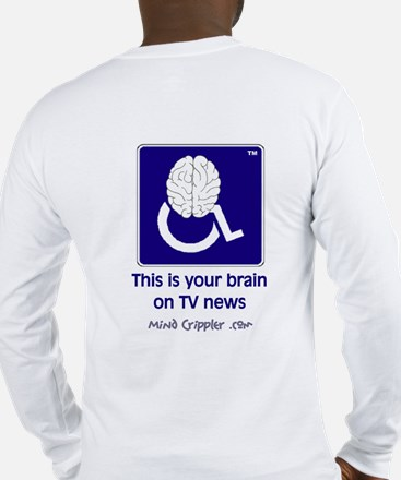 Brain on TV News Long Sleeve T-Shirt