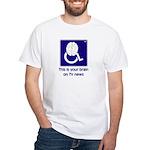 Brain on TV News White T-Shirt