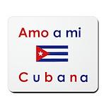 Amo a mi Cubana. Mousepad