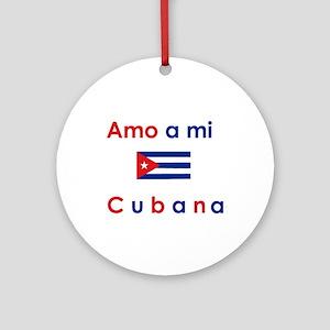 Amo a mi Cubana. Ornament (Round)