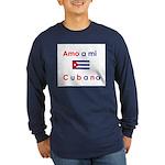 Amo a mi Cubana. Long Sleeve Dark T-Shirt