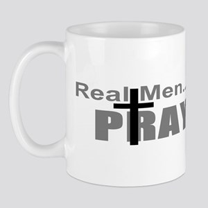 Real Men Pray Mug