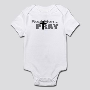 Real Men Pray Infant Bodysuit