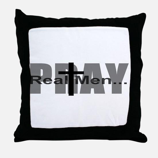 Real Men Pray Throw Pillow
