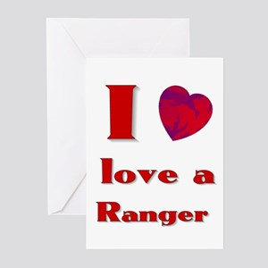 I love a ranger Greeting Cards (Pk of 10)
