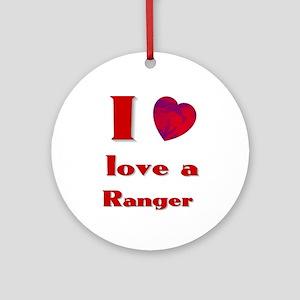 I love a ranger Ornament (Round)