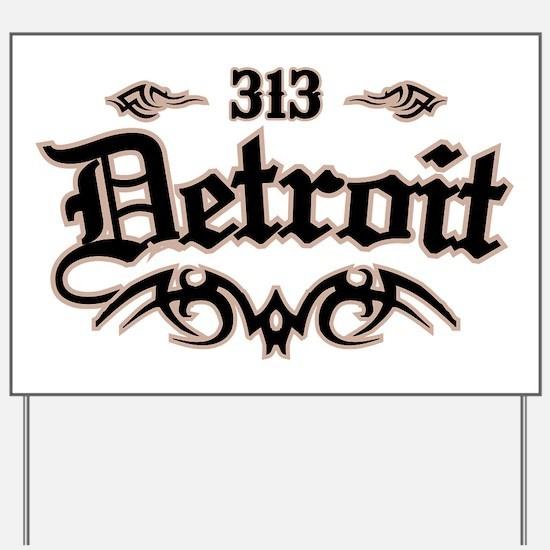 Detroit 313 Yard Sign
