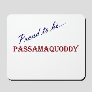 Passamaquoddy Mousepad