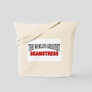 """The World's Greatest Seamstress"" Tote Bag"