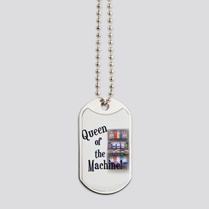 Queen of The Machine Dog Tags