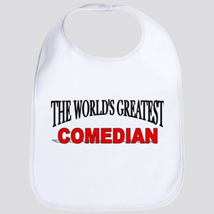 """The World's Greatest Comedian"" Bib"
