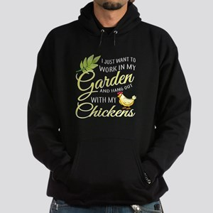 Hang Out With Chickens In My Garden T S Sweatshirt