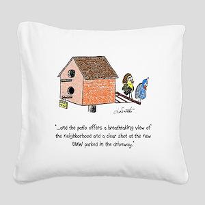 Flippin' The Birdhouse Square Canvas Pillow