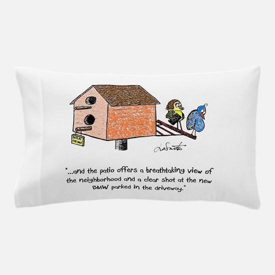 Flipping The Birdhouse Pillow Case
