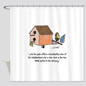 Flipping The Birdhouse Shower Curtain