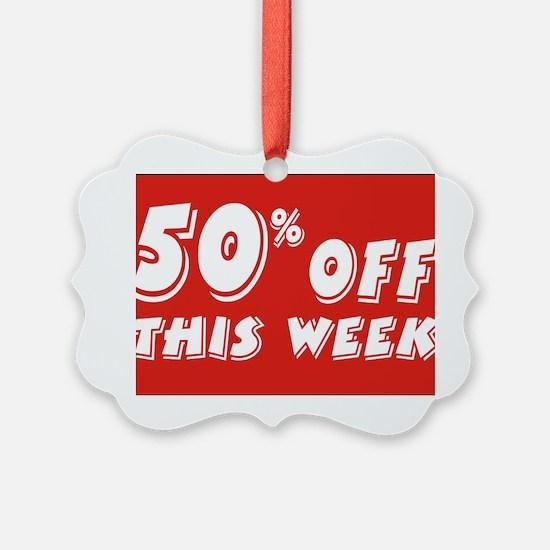 50% week Ornament
