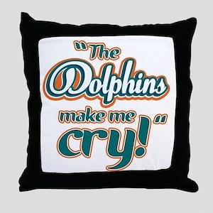 DolphinsMakeMeCry_Dark Throw Pillow