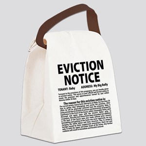 Baby Eviction Notice Canvas Lunch Bag