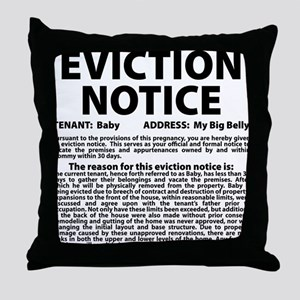 Baby Eviction Notice Throw Pillow