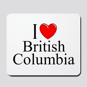 """I Love British Columbia"" Mousepad"