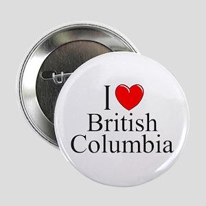 """""""I Love British Columbia"""" Button"""