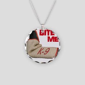 BITE ME - Certified K9 Decoy Necklace Circle Charm
